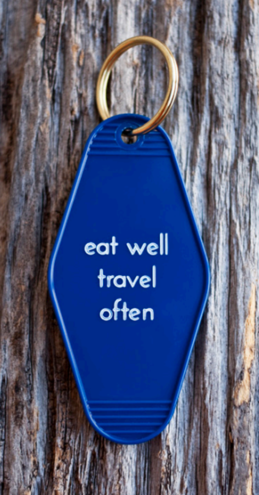 Eat Well Travel Often Motel Key Tag