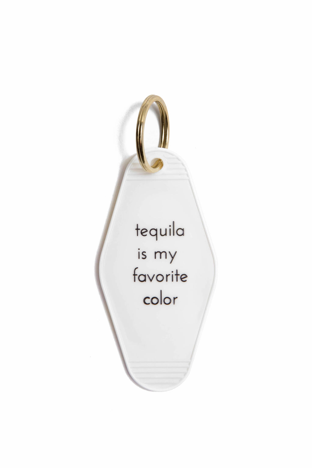 Tequila Is My Favorite Color Motel Key Tag