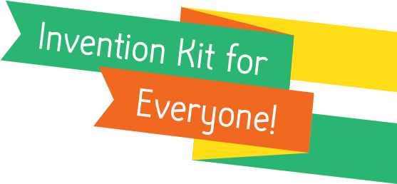 Invention Kit for Everyone!