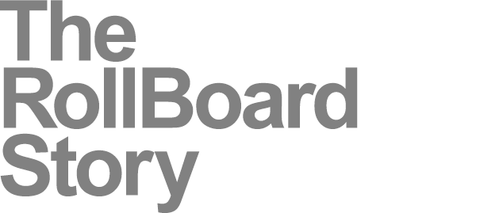 The Rollboard Story