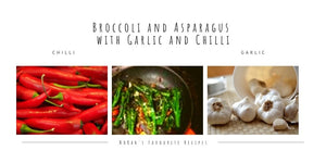 Tender Stem Broccoli and Asparagus with Garlic and Chilli