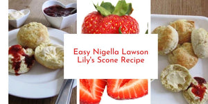 Easy Nigella Lawson Lily's Scone Recipe