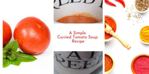 A Simple Curried Tomato Soup Recipe