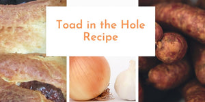 Old Family Favourite – Toad in The Hole Recipe