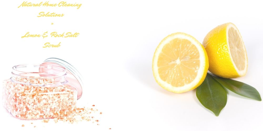 Lemon and Rock Salt Scrub for the Home
