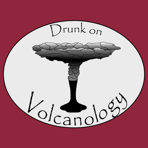 Drunk on Vulcanology