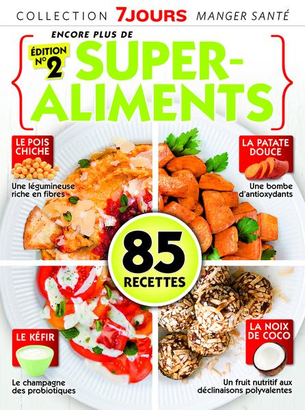 7 JOURS Collection #07 - Manger santé Super Aliments
