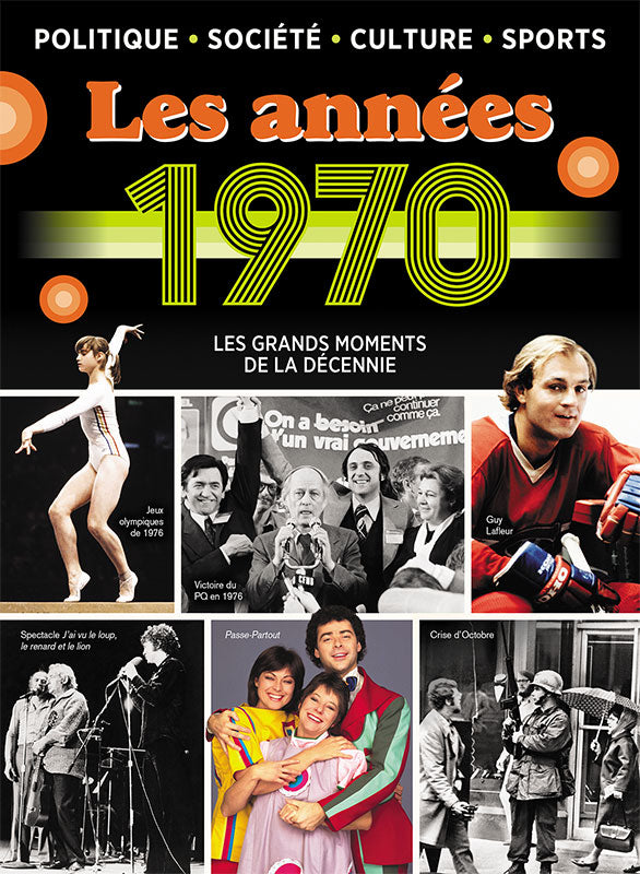 No.13 | 1970, Les grands moments de la décennie