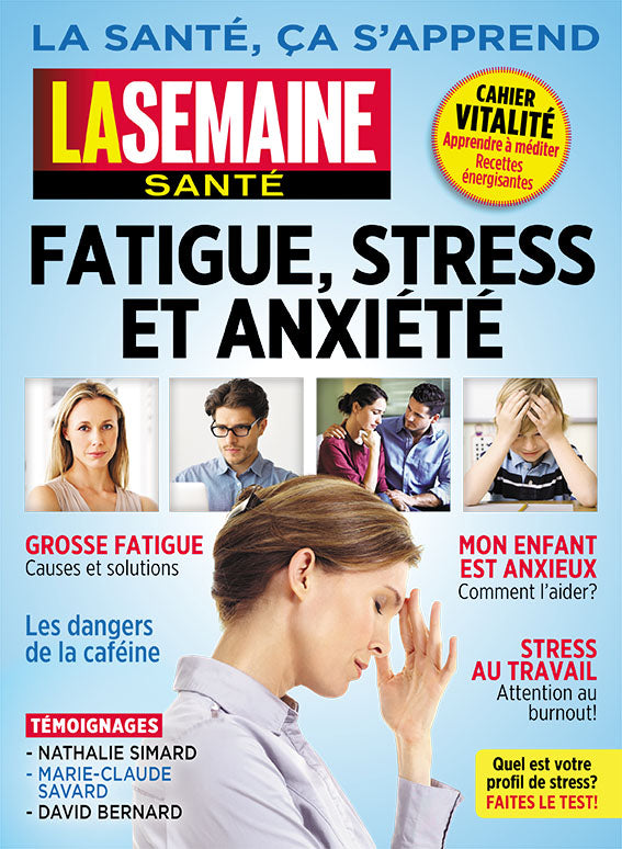 No.21 | Fatigue, Stress et Anxiété