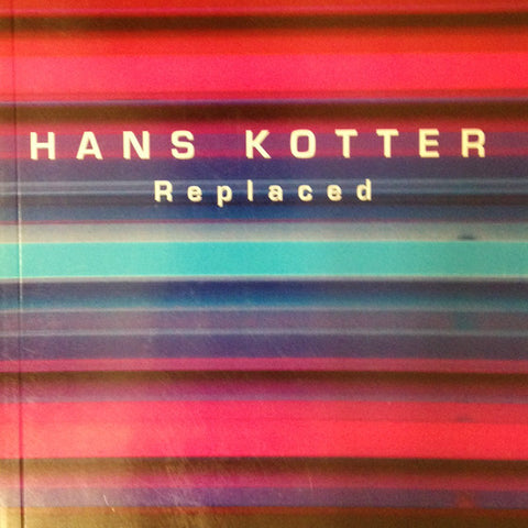 Hans Kotter - Replaced