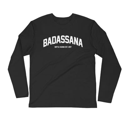 BADASSANA-Long Sleeve Fitted Crew