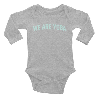 We Are Yoga Long Sleeve Onesie