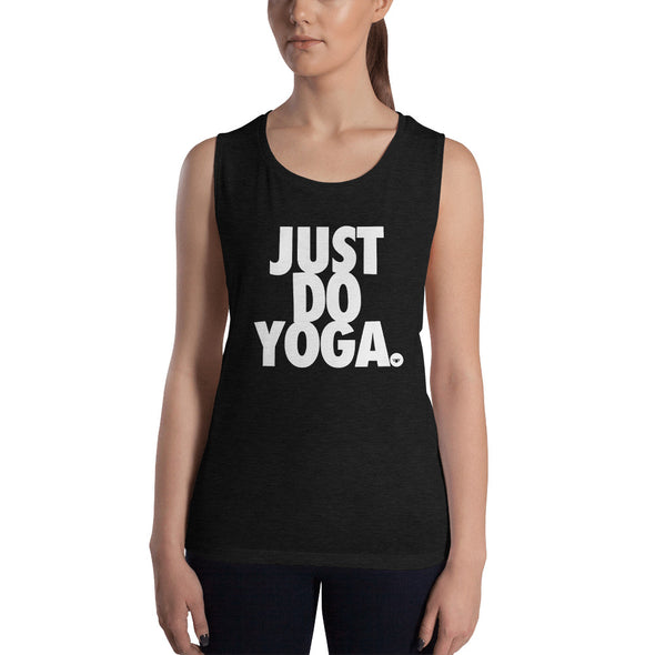 JUST DO YOGA. Ladies' Muscle Tank