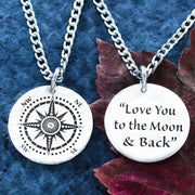"Silver Compass necklace, Engraved into a Hammered Silver Coin, with ""Love you to the Moon & Back"" engraved on the back"