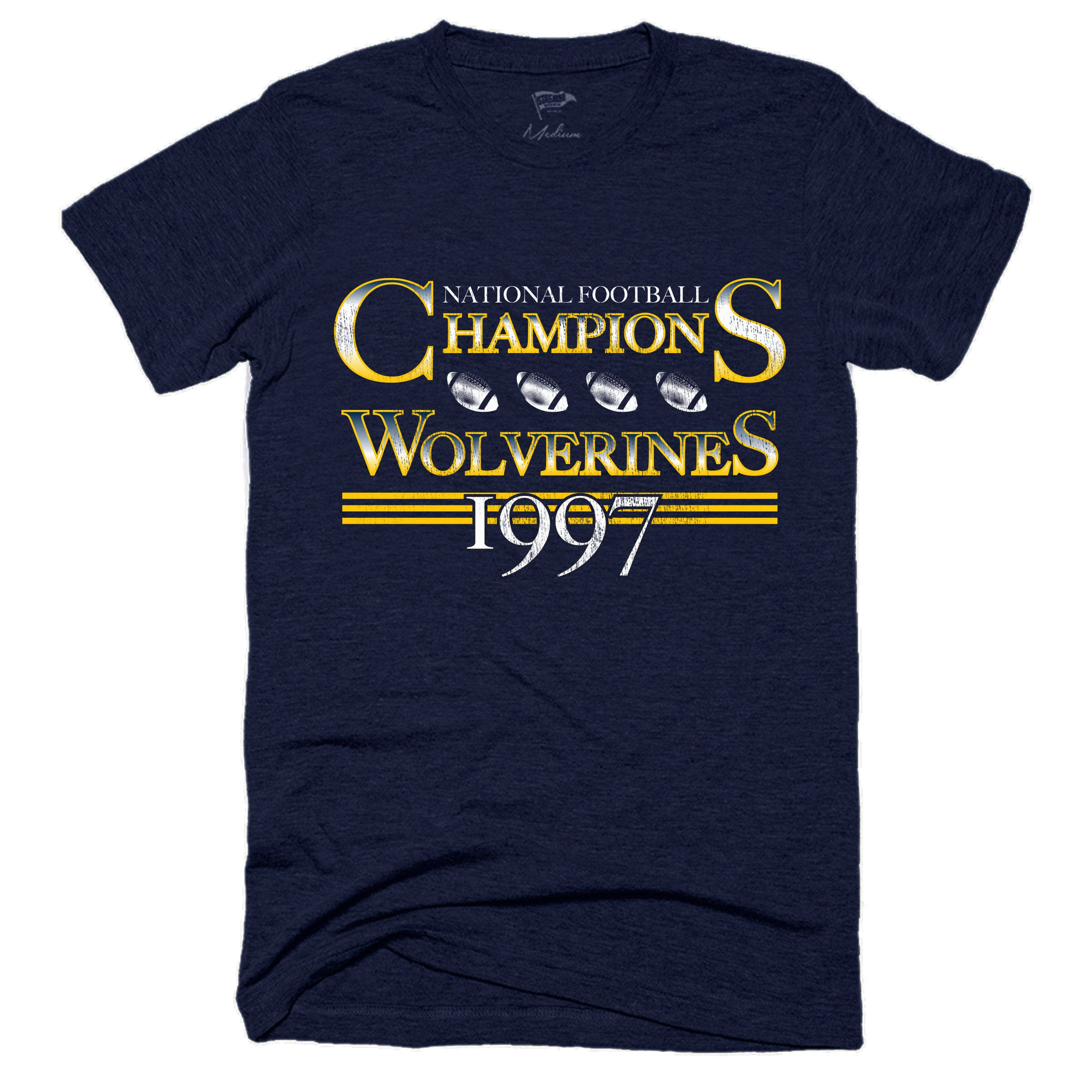 1997 Wolverines National Champs Football Tee