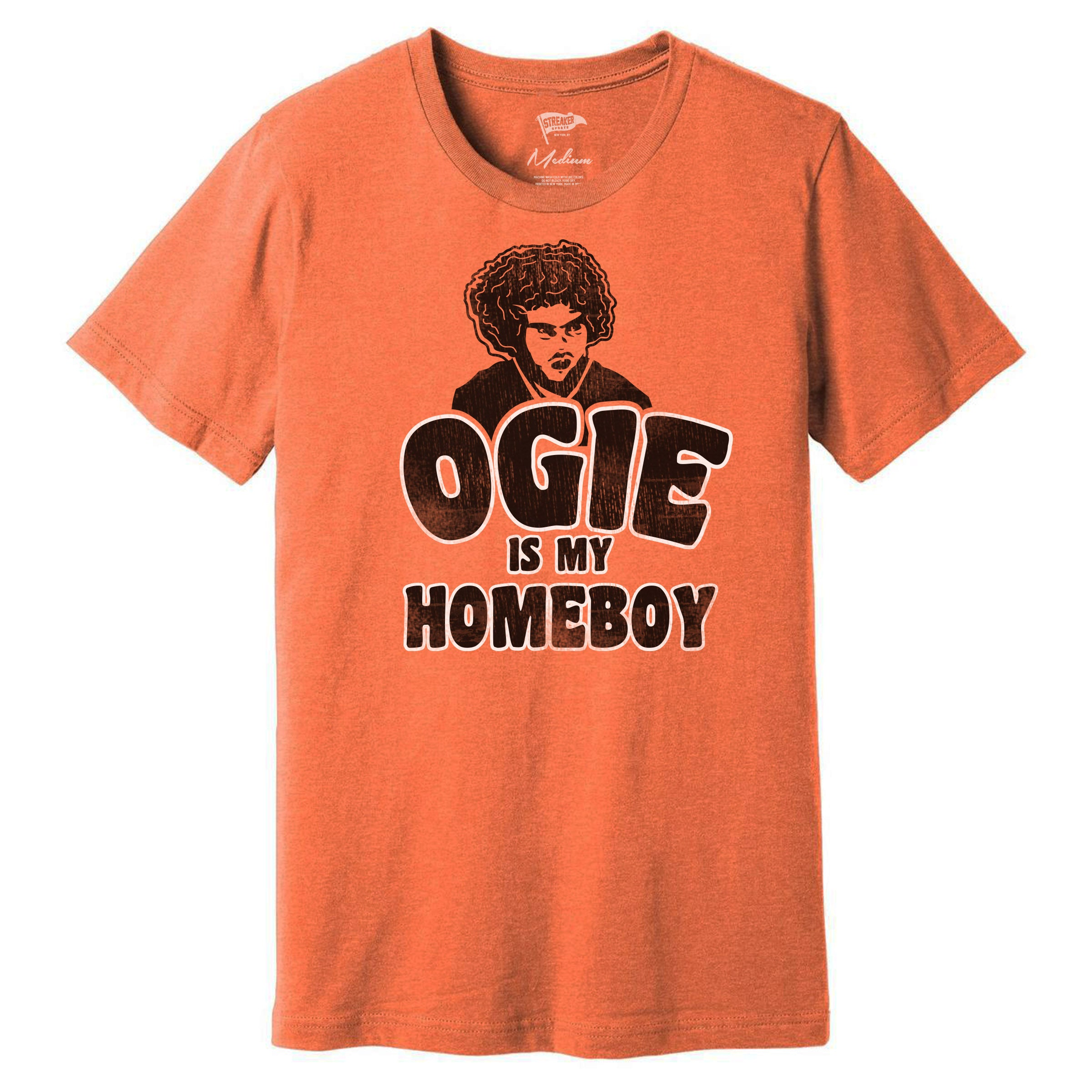 Ogie Is My Homeboy Tee - Streaker Sports