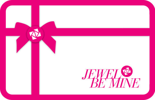 Jewel Be Mine Gift Card