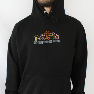 Everyone Dies Embroidered Hoodie - Black
