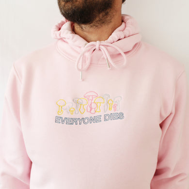 Everyone Dies Embroidered Hoodie - Pink