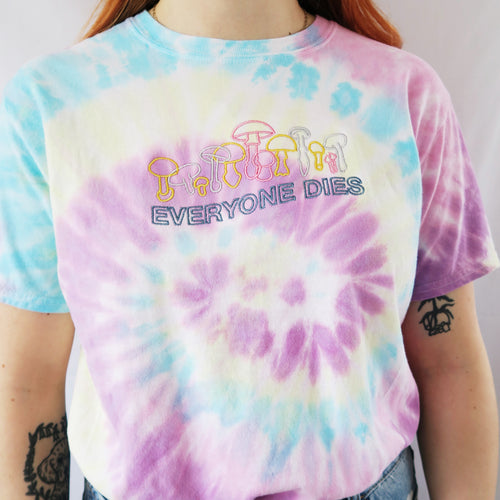 Everyone Dies Embroidered Tie Dye T-shirt - MADE TO ORDER
