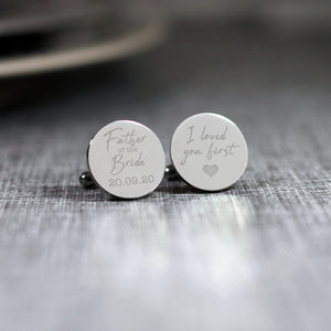 Personalised Engraved Father of the Bride I Loved You First Cufflinks - Shop Personalised Engraved Gifts & Customised Cufflinks | From Willow