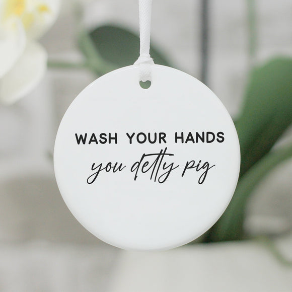 Wash Your Hands You Detty Pig Bathroom Sign, Bathroom Ornament Wash Your Hands - Shop Personalised Engraved Gifts & Customised Cufflinks | From Willow