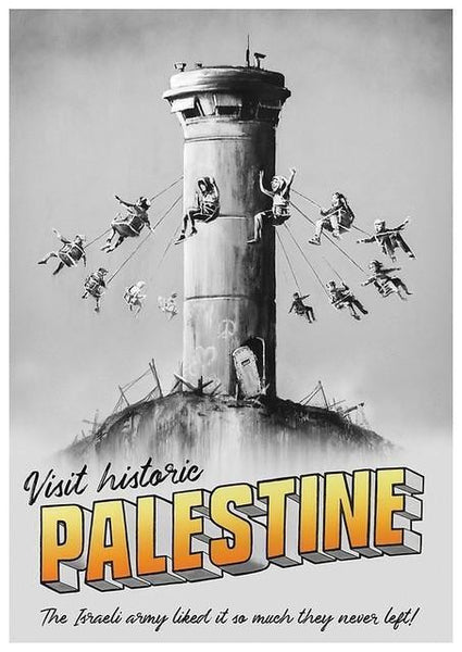 Banksy, Visit Historic Palestine, 2019 - Lougher Contemporary