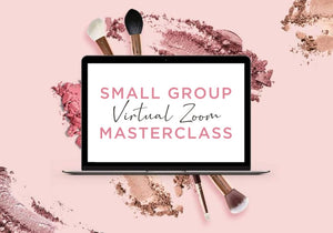 Small Group Virtual Zoom Masterclass