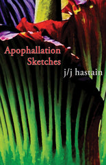 Apophallation Sketches by j/j hastain