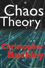 Chaos Theory by Christopher Buckley