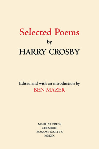 Selected Poems by Harry Crosby (deluxe)