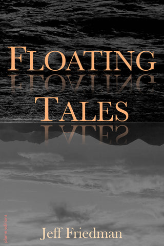 Floating Tales by Jeff Friedman