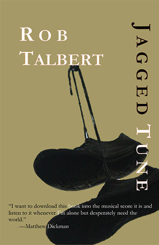 Jagged Tune by Rob Talbert