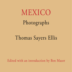 Mexico by Thomas Sayers Ellis