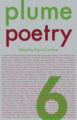 The Plume Anthology of Poetry 6 ed. Daniel Lawless