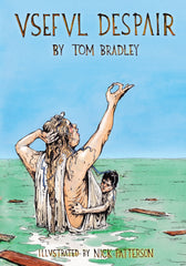 Useful Despair by Tom Bradley
