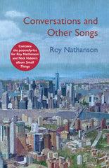 Conversations and Other Songs by Roy Nathanson