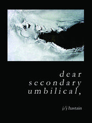 dear secondary umbilical, by j/j hastain