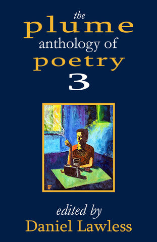 The Plume Anthology of Poetry 3 ed. Daniel Lawless