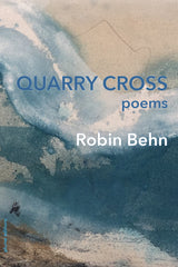 Quarry Cross by Robin Behn