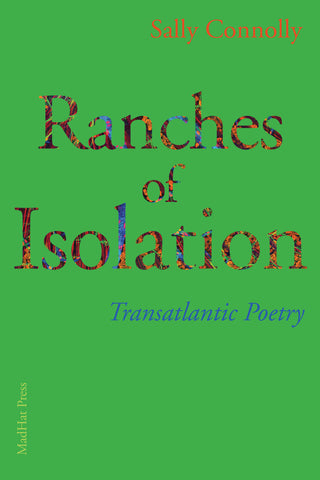 Ranches of Isolation by Sally Connolly