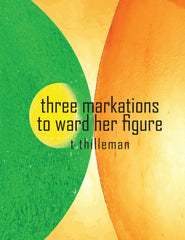 three markations to ward her figure by t thilleman