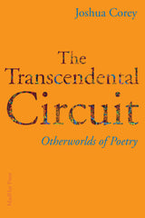 The Transcendental Circuit by Joshua Corey