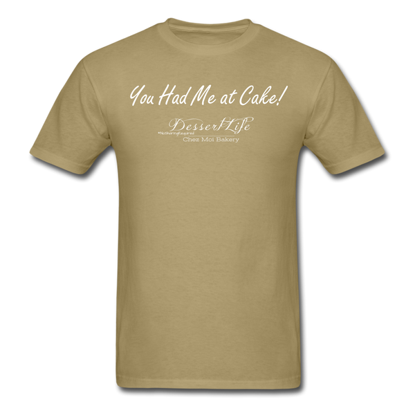 You Had Me at Cake Unisex Classic T-Shirt - khaki