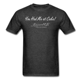 You Had Me at Cake Unisex Classic T-Shirt - heather black