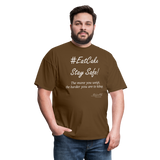 #EatCake Stay Safe! T-Shirt - brown