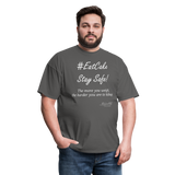 #EatCake Stay Safe! T-Shirt - charcoal