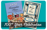 100th Year Celebration - Remember When & Pages of Time