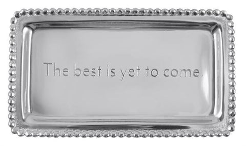 "Mariposa ""The best is yet to come"" Tray"