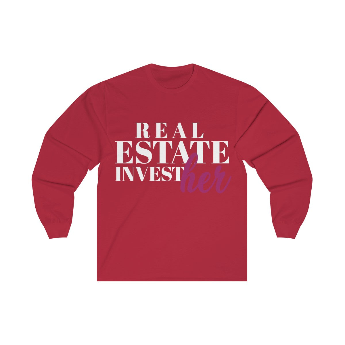 Real Estate InvestHer Long Sleeve Tee